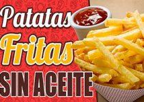 patatas fritas sin aceite receta