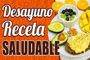 desayunos saludables recetas